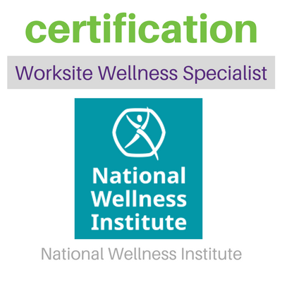 Certification Worksite Wellness Specialist from the National Wellness Institute