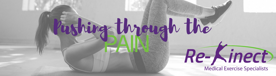 Push Through the Pain?